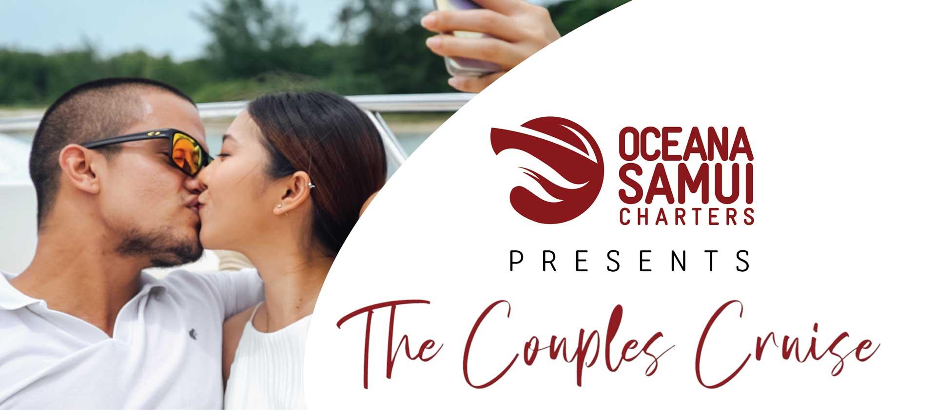 Oceana Samui Presents the couples Cruise